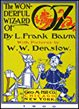 The Wonderful Wizard of Oz : With Classic Illustration (English Edition)