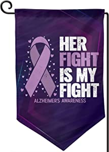 GAJAJAYZXN Her Fight is My Fight Alzheimer's Awareness Garden Flag 12.5 X 18 Inch, Family Outside Yard Decoration Flag