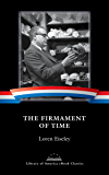 The Firmament of Time: A Library of America eBook Classic (Library of America E-Book Classics)