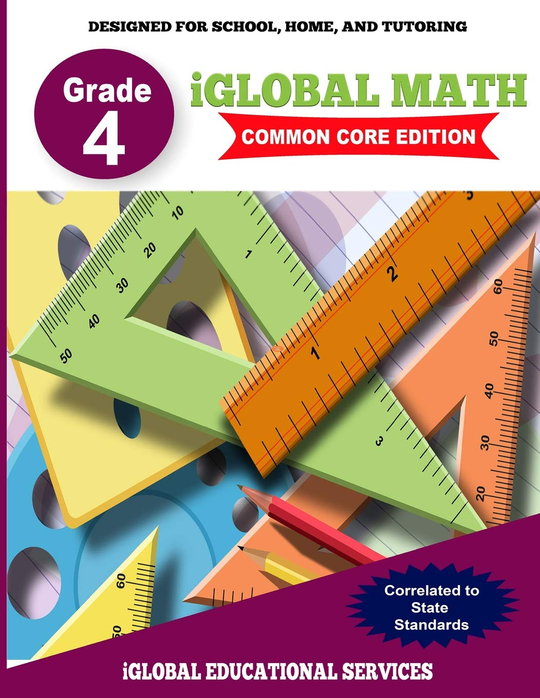 Read Online iGlobal Math, Grade 4 Common Core Edition: Power Practice for School, Home, and Tutoring (iGlobal Math Workbook Series) (Volume 5) pdf epub