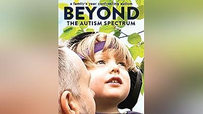 Beyond The Autism Spectrum