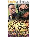 TYRONE AND WAJMA: THE PERFECT BLEND