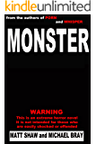 Monster: A Novel of Extreme Horror and Gore