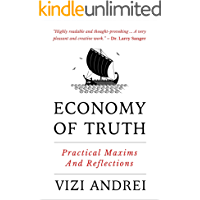 Economy of Truth: Practical Maxims and Reflections