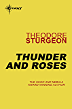 Thunder and Roses