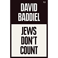 Jews Don't Count: A Times Book of the Year 2021 (English Edition)