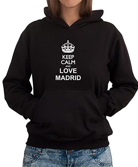 Sudadera con Capucha de Mujer Keep calm and love Madrid