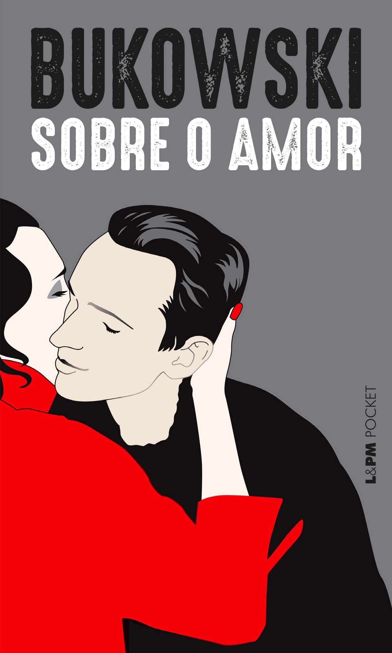 Sobre o amor: 1300: Amazon.es: Charles Bukowski: Libros
