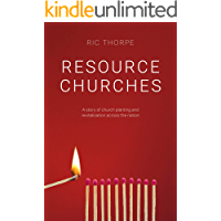 Resource Churches: A story of church planting and revitalisation across the nation