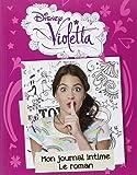 Le journal intime de Violetta - le roman