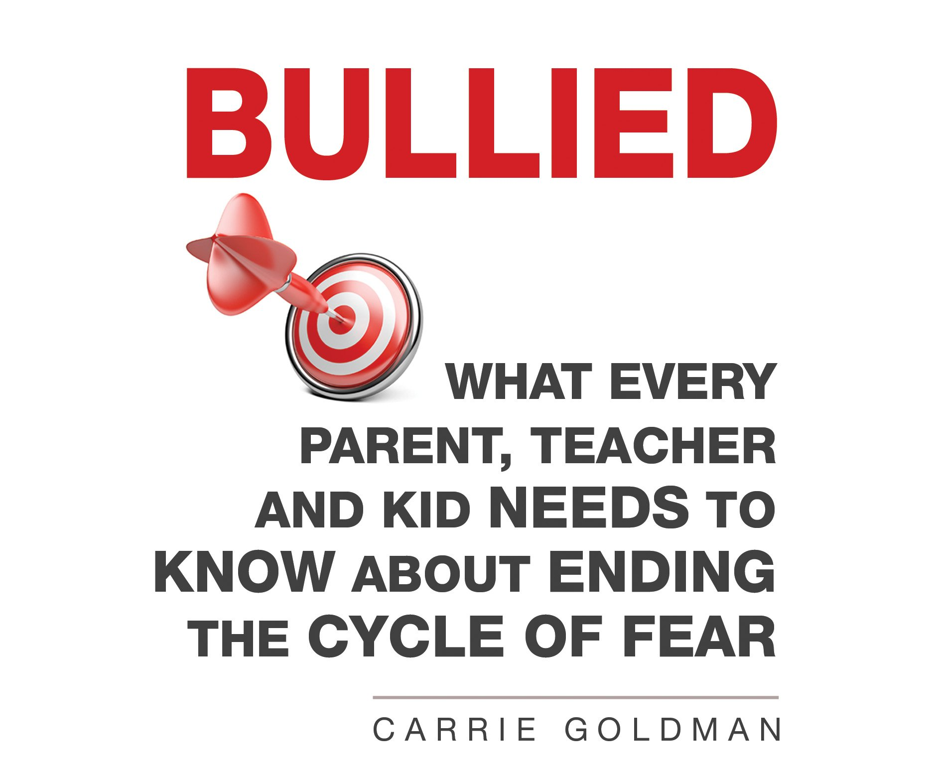Download Bullied: What Every Parent, Teacher, and Kid Needs to Know About ending the Cycle of Fear ebook