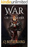 War of the Never: A YA Fantasy Adventure. (Tales of the Neverwar Book 3)
