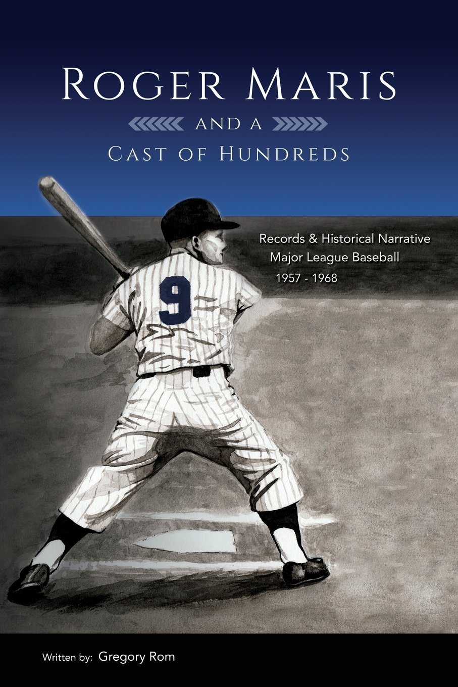 Download Roger Maris and a Cast of Hundreds PDF