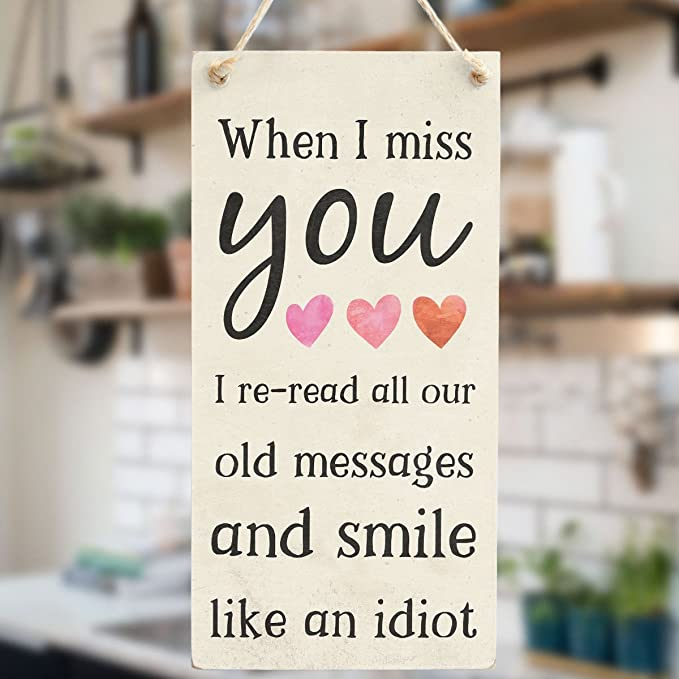 When I Miss You I re-Read All Our Old Messages and Smile Like an Idiot -  Lovely Gift Idea for Girlfriend Or Boyfriend's Birthday