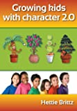 Growing Kids with Character 2.0