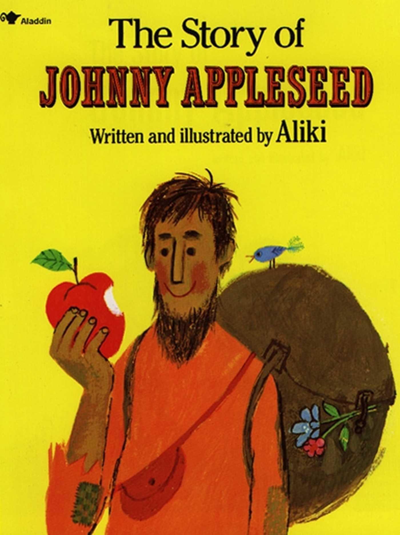 The Story Of Johnny Appleseed Aliki 9780671667467 Amazoncom Books