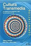 Cultura Transmedia (COMUNICACIÓN)