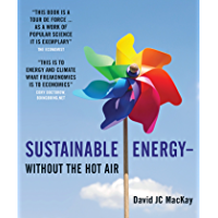 Sustainable Energy – without the hot air (English Edition)