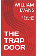 THE TRAP DOOR:  (JOHNNY EAGER Book 2) Kindle Edition