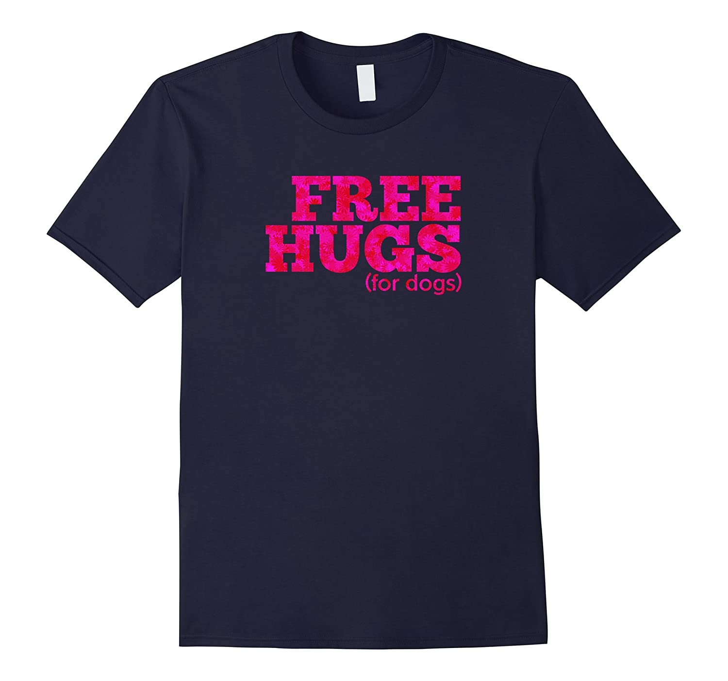 Aw Cute Dog Shirts Free Hugs For Dogs Vintage T-shirt Gift-BN