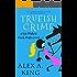 Trueish Crime: A Kat Makris Greek Mafia Novel