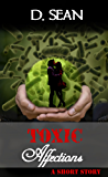 Toxic Affections