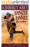 Ranch Hand For Auction: A Western Romance Novella