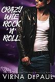 Crazy wie Rock'n'Roll (Rock'n'Roll Candy 3)