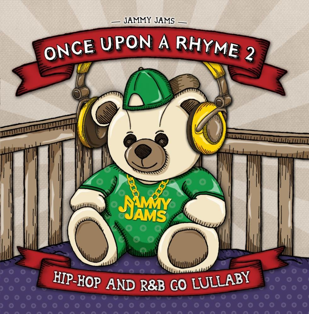 Once Upon A Rhyme Be super welcome 2: Go Max 52% OFF Lullaby and RB Hip-Hop