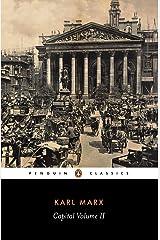 Capital: Volume II (Das Kapital series Book 2) Kindle Edition