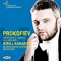 Prokofiev Symphonies Vol.3 Nos.4 5 Dreams Op.6