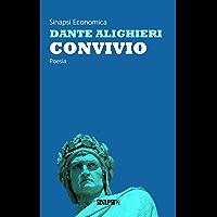 Convivio: Edizione Integrale (Italian Edition)