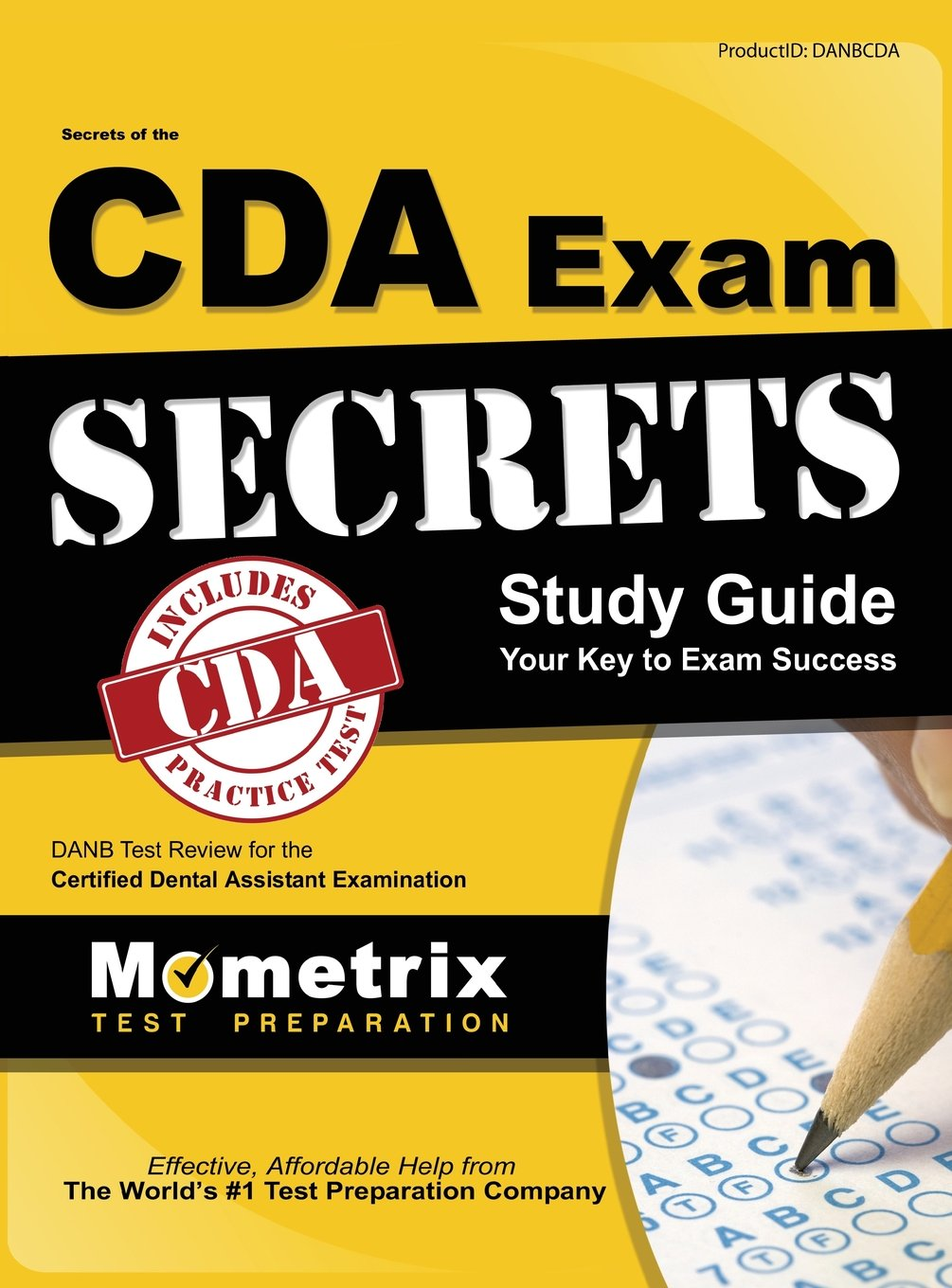 Secrets Of The Cda Exam Study Guide Danb Test Review For The