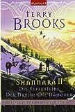 Shannara II Die Elfensteine - Der Druide - Die Dämonen