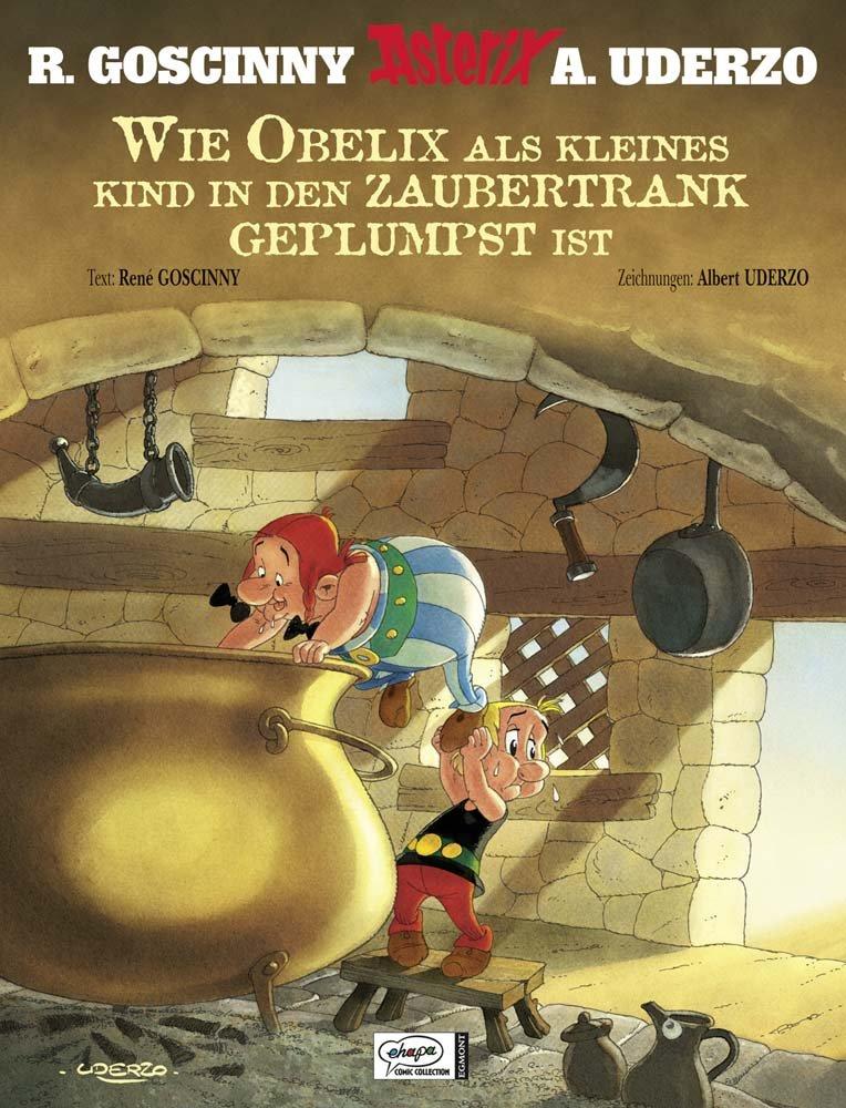 Read Online Asterix: Wie Obelix als Kind in den Zaubertrank geplumpst ist ebook
