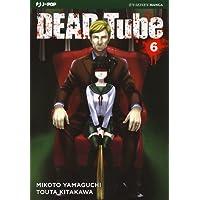 Dead tube: 6
