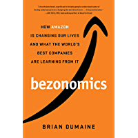 Bezonomics: How Amazon Is Changing Our Lives and What the World's Best Companies Are Learning from It (English Edition)