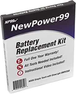 NewPower99 Battery Replacement Kit for Nook Simple Touch with GlowLight BNRV350 with Installation Video, Tools, and Extended Life Battery.