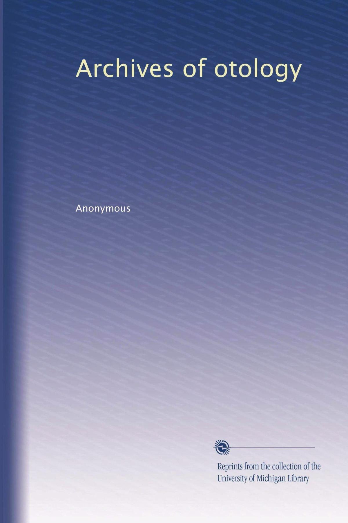 Archives of otology (Volume 8) pdf