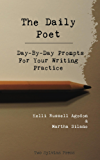 The Daily Poet: Day-By-Day Prompts For Your Writing Practice