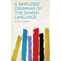 A Simplified Grammar of the Danish Language