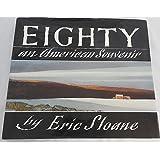 Eighty: An American Souvenir