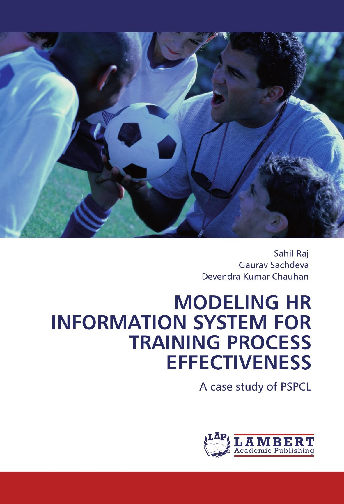 MODELING HR INFORMATION SYSTEM FOR TRAINING PROCESS EFFECTIVENESS: A case study of PSPCL ebook