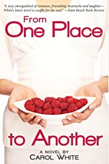 From One Place to Another Kindle Edition