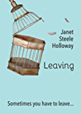 Leaving: Sometimes You Have to Leave