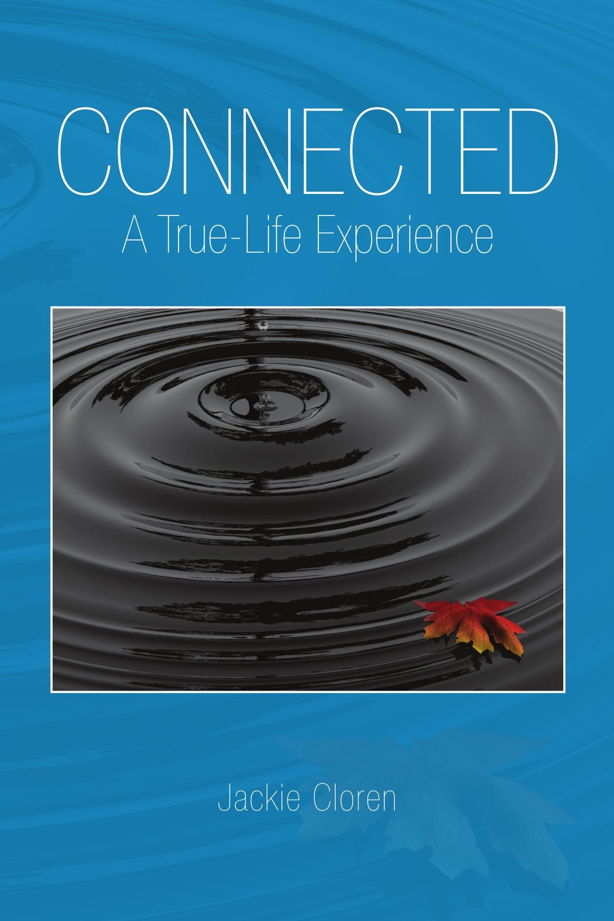 Connected: A True-Life Experience pdf epub