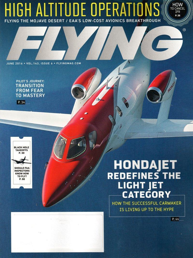 Flying Magazine - June 2016  HondaJet  High Altitude Operations PDF