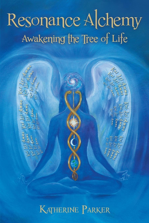 Resonance Alchemy: Awakening the Tree of Life ebook
