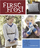 First Frost: Cozy Folk Knitting