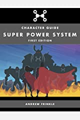 Super Power System: Character Guide Kindle Edition